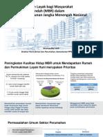 Penyediaan Hunian Layak bagi Masyarakat  Berpenghasilan Rendah (MBR) dalam  Rencana Pembangunan Jangka Menengah Nasional  2015-2019