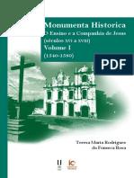 Monumenta Historica – o Ensino e a Companhia de Jesus - Volume I (1540-1580)
