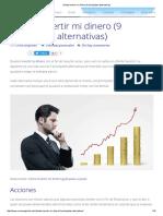 Dónde Invertir Mi Dinero (9 Principales Alternativas)