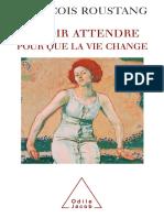 François ROUSTANG Savoir Attendre