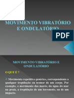 Movimento Vibratorio e Ondulatorio