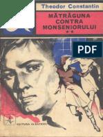 Theodor Constantin - Matraguna contra monseniorului vol.2.pdf