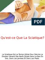 Soulager Sciatique, Symptome Sciatique, Comment Soulager Le Nerf Sciatique, Le Sciatique.pptx