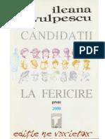 Candidatii La Fericire Ileana Vulpescu