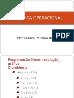 Mýtodo Grýfico e Problemas de PL(16 e 23-Abril).