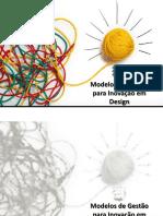 Modelos de Gestão Para Inovação Em Design