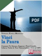 (eBook E-book) Vinci La Paura Ovvero Conosci Te Stesso, Supera i Tuoi Limiti, Libera Tutte Le Tue Potenzialità e Vivi Al 100% (Psicologia , Autostima)