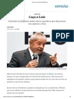 Caça a Lula _ Opinião _ Juan Arias - EL PAÍS Brasil