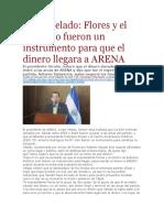 La Pagina - Jorge Velado Flores y El CEP Solo Fueron Un Instrumento Para Que El Dinero Llegara a ARENA - 16 02 16