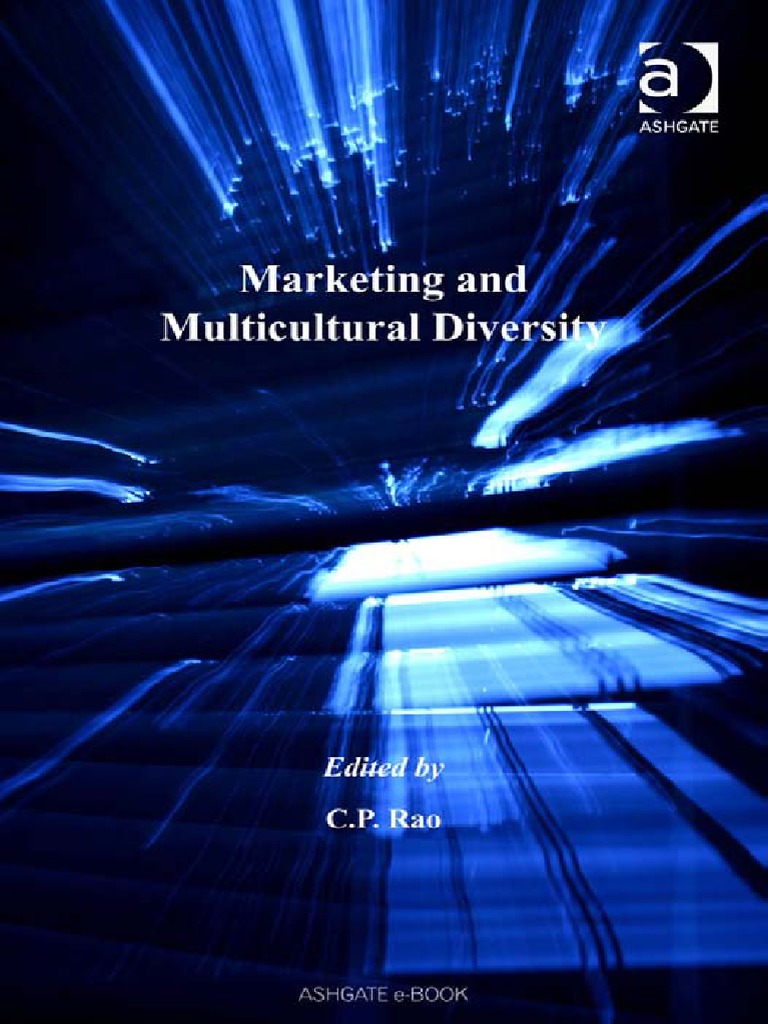 Marketing And Multicultural Diversity New Perspectives In Marketing   Multiculturalism  Marketing