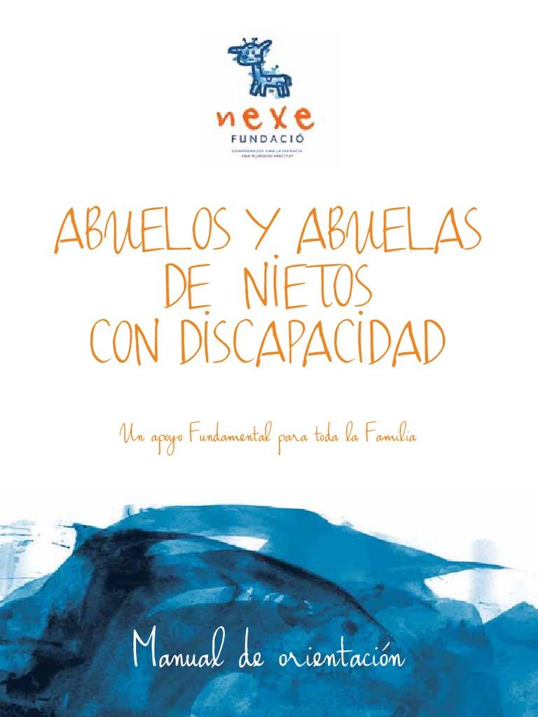 """Resultado de imagen de Manual de orientación Abuelos y abuelas de nietos con discapacidad – Un apoyo Fundamental para toda la Familia"""""""