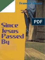 (EPUB) Since Jesus Passed By - Charles & Frances Hunter