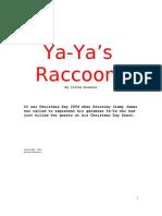 Ya Ya's Raccons by Steven Donnini
