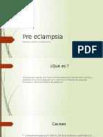 Pre Eclampsia- Materno