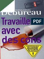 Travailler Avec Des Cons - Debureau, Tonvoisin