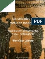 Las Unidades de Medición Modernas.