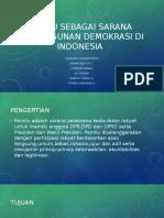 Pemilu Sebagai Sarana Pembangunan Demokrasi Di Indonesia