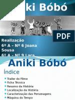 Apresentação Aniki Bóbó Lara
