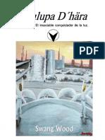 Hulupa Dhara Andark El Insaciable Conquistador de La Luz