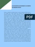 HORKHEIMER, Max. a Situação Atual Da Filosofia Da Sociedade e as Tarefas de Um Instituto de Pesquisa Social