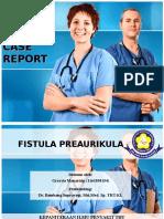 Ppt Case Fistula Preauricula