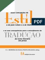 """Duas Concepções de """"Estilo""""... e as suas Consequências para o Entendimento da Tradução do Texto Literário"""