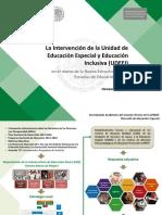 La Intervención de la Unidad de Educación Especial y Educación Inclusiva (UDEEI) en el marco de la Nueva Estructura de las Escuelas de Educación Básica Noviembre, 2014. UDEEI_02112014