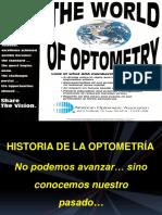 Historia de La Optometria en El Mundo[1]