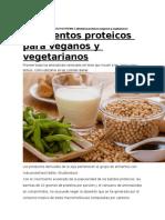 7 Alimentos Proteicos Para Veganos y Vegetarianos