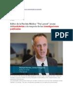 Editor de La Revista Médica the Lancet Acusa Defraudulentas a La Mayoría de Las Investigaciones Publicadas