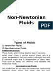Non Newtonian Fluids