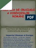 Politica de Cruciadă a Voievozilor Români