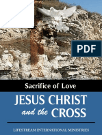 123312767 Sacrifice of Love Jesus Christ and the Cross r082212