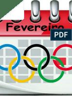 Planejamento Projeto Rumo às Olimpíadas de 2016 Fevereiro