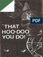 That HooDoo You Do! (the J. Col - Robert P. Robertson