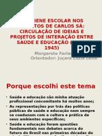 A Higiene escolar nos escritos de Carlos Sá_apresentação_31032015