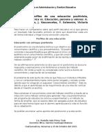 UNIDAD 4 Perfiles de Una Educación Positivista, Funcional y Técnica vs. Educación, Persona y Valores a. Caso, S. Ramos, J. Vasconcelos, F. Salmerón, Victoria Camps.