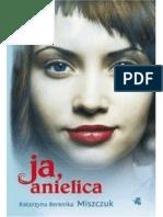 Katarzyna Miszczuk - Wiktoria Biankowska 2 - Ja, Anielica