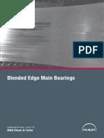 Blended Edge Main Bearings