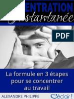 Concentration Instantanee