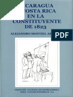Alejandro Montiel Arguello - Fuentes Históricas_Nicaragua y Costa Rica en La Constituyente de 1823
