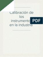 Calibración de los instrumentos en la industria .