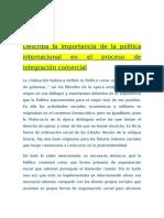 Importancia de La Politica Internacional Para Integración Comercial