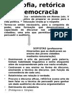 Filosofia, Retórica e Democracia