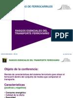 2 Conf 2 Rasgos Esenciales Del Transporte Ferreo