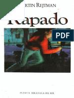 Martín Rejtman, Rapado(Autosaved)