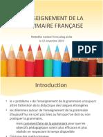 4. Enseignement de La Grammaire Francaise (12!11!2015)