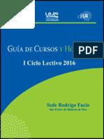 Guía de horarios primer semestre 2016 UCR