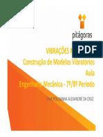 Vibrações Mecânicas - Tópico 1 - Aula 1 - Construção de Modelos Vibratórios