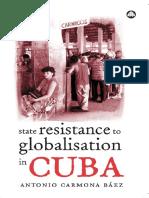 Antonio Carmona BÁEZ (2004) - State Resistance to Globalisation in Cuba